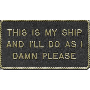 "PLAQUE ""THIS IS MY SHIP"""